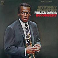 DAVIS MILES: MY FUNNY VALENTINE (ORIGINAL COLUMBIA JAZZ CLASSICS)