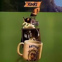 KINKS: ARTHUR OR THE DECLINE AND FALL OF...