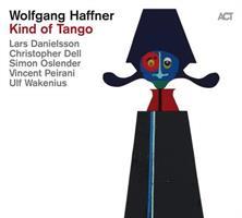 HAFFNER WOLFGANG: KIND OF TANGO (FG)