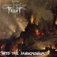 CELTIC FROST: INTO THE PANDEMONIUM-DELUXE EDITION