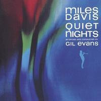 DAVIS MILES: QUIET NIGHTS