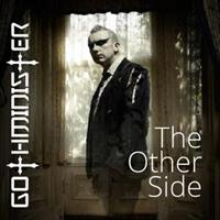 GOTHMINISTER: THE OTHER SIDE