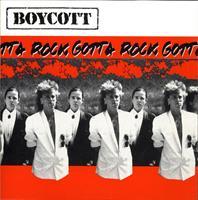 BOYCOTT: GOTTA ROCK!-KÄYTETTY CD