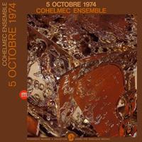 COHELMEC ENSEMBLE: 5 OCTOBERE 1974 2LP