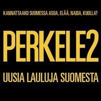 PERKELE2 : UUSIA LAULUJA SUOMESTA-YELLOW 2LP