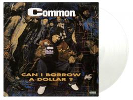 COMMON: CAN I BORROW A DOLLAR?-COLORED LP