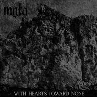 MGLA: WITH HEARTS TOWARDS NONE