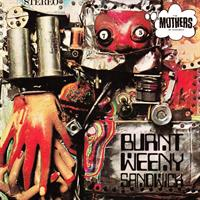 ZAPPA FRANK & THE MOTHERS OF INVENTION: BURNT WEENY SANDWICH