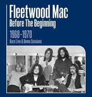 FLEETWOOD MAC: BEFORE THE BEGINNING 1968-1970 LIVE & RARE 3LP