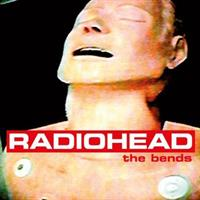 RADIOHEAD: THE BENDS