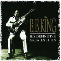 KING B.B.: HIS DEFINITVE GREATEST HITS 2CD