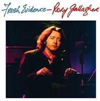 GALLAGHER RORY: FRESH EVIDENCE-REMASTERED