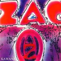 ZAO: KAWANA