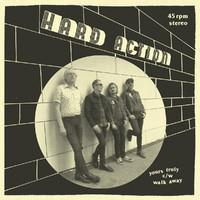 HARD ACTION: YOURS TRULY/WALK AWAY 7