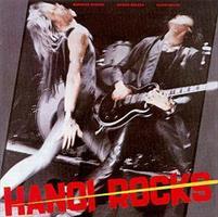 HANOI ROCKS: BANGKOK SHOCKS, SAIGON SHAKES, HANOI ROCKS LP