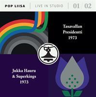 TASAVALLAN PRESIDENTTI/JUKKA HAURU&SUPERKING: POP-LIISA 1 & 2