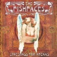 FISHFACES: LOVESONGS FOR HYENAS LP+7