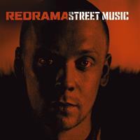 REDRAMA: STREET MUSIC-KÄYTETTY CD