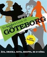 En Insider´s guide till Göteborg