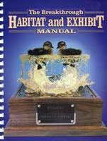 TBT Habitat and Exhibit Manual