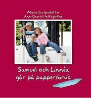 Samuel och Linnéa går på pappersbruk