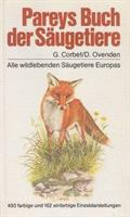 Pareys Buch der Säugetiere