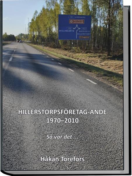 Hillerstorpsföretag-ande 1970-2010