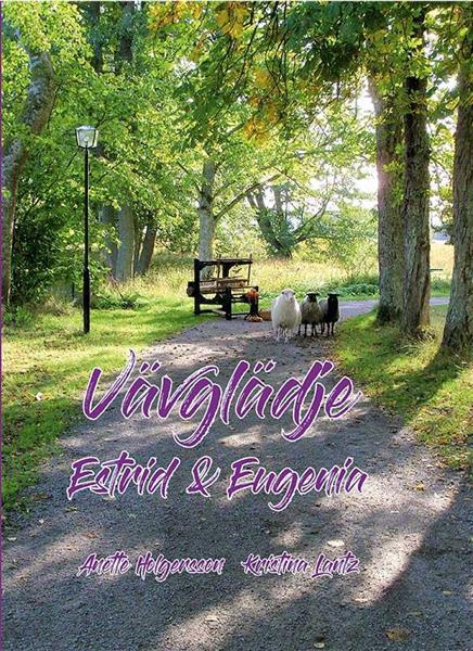 Vävglädje, Estrid & Eugenia