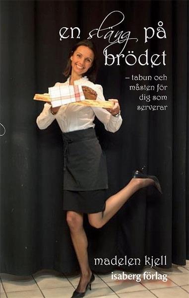 En släng på brödet