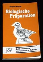 Biologische Präparation