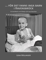För det fanns inga barn i Ravensbrück
