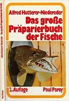 Das grosse präparierbuch der Fische