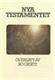 Bo Giertz Nya Testamentet
