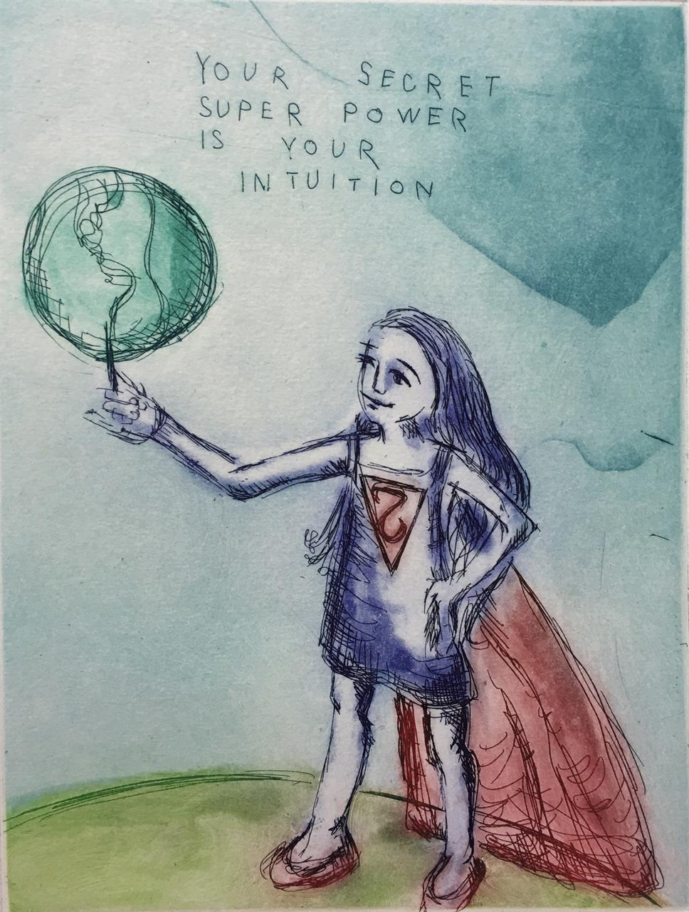 """""""Your secret superpower is your intuition"""""""