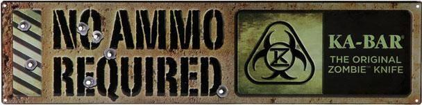 No Ammo Required Sign