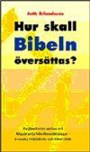 Hur ska Bibeln översättas