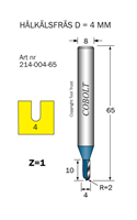 Hålkälsfräs R=2 D=4 L=10 TL=65 S=8