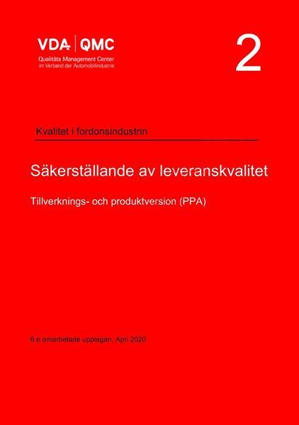VDA Vol. 2 Kvalitetssäkring av leveranser