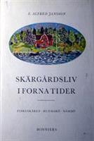 Skärgårdsliv i forna tider, Runmarö, Nämdö /Antikvariat