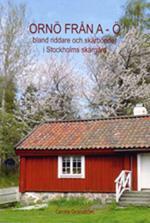 ORNÖ FRÅN A-Ö bland riddare och skärbönder i Stockholms skärgård