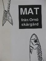 Mat från Ornö skärgård under självhushållets tid