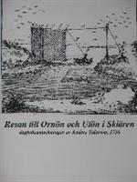Resan till Ornön och Utön i Skiären, dagboksanteckningar av Anders Tidström 1756