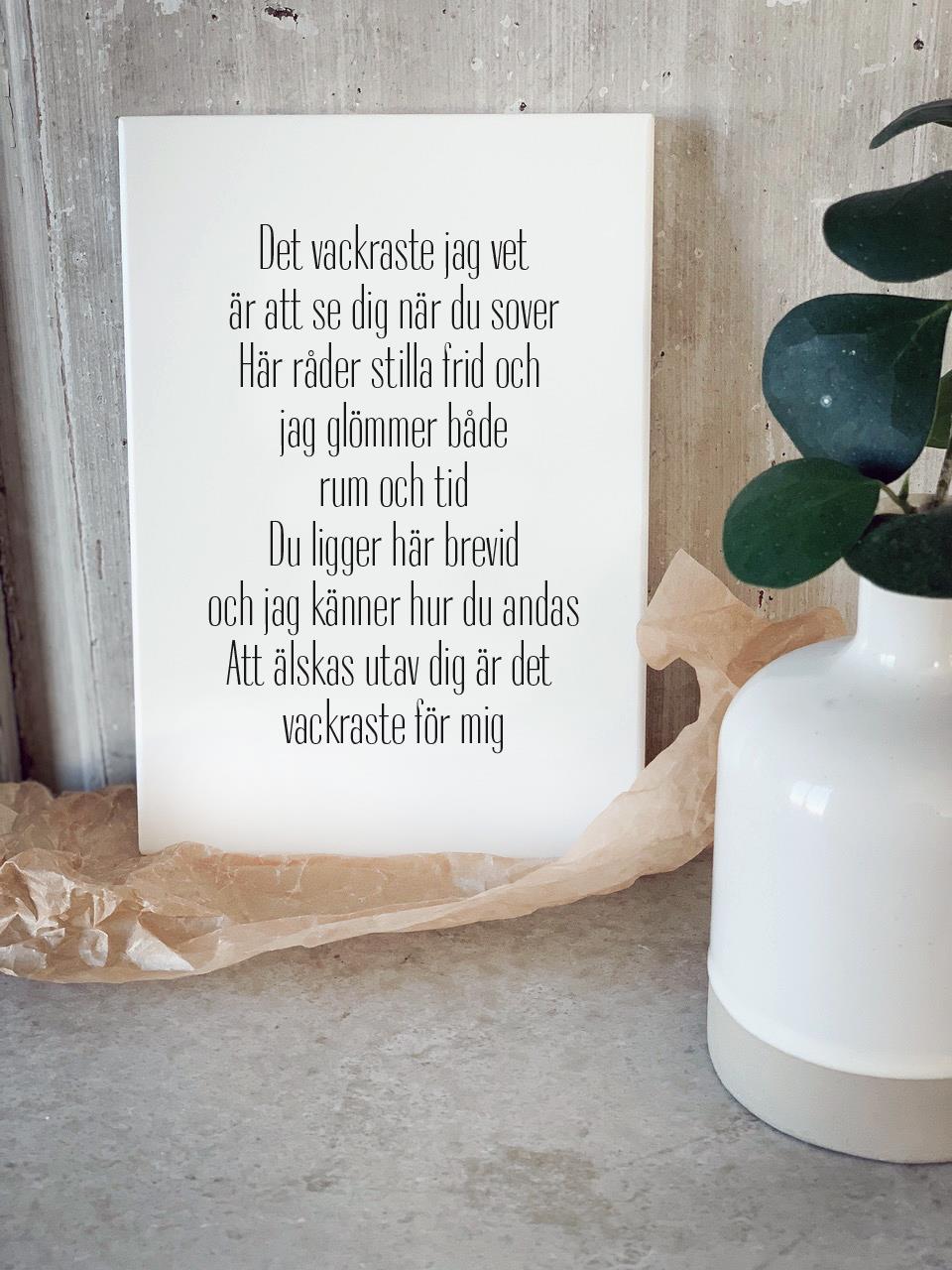 Trätavla A5, Det vackraste jag vet, vit/svart text