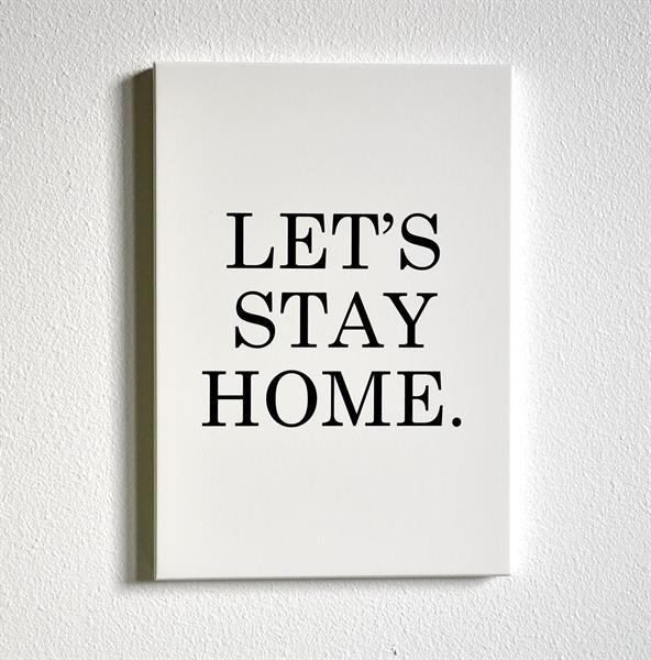 Trätavla A5, Let's stay home, vit/svart text