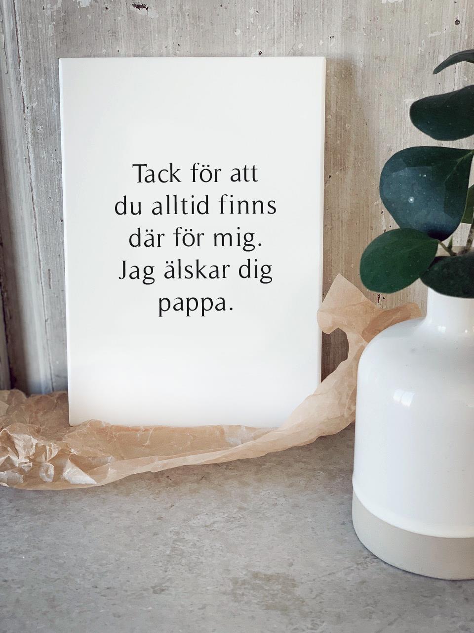 Trätavla A5, Tack pappa, vit/svart text