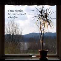 Sten Tyrfors - Fönster ut mot världen