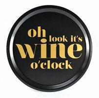 Bricka rund 31 cm, Wine o clock, svart/guldtext