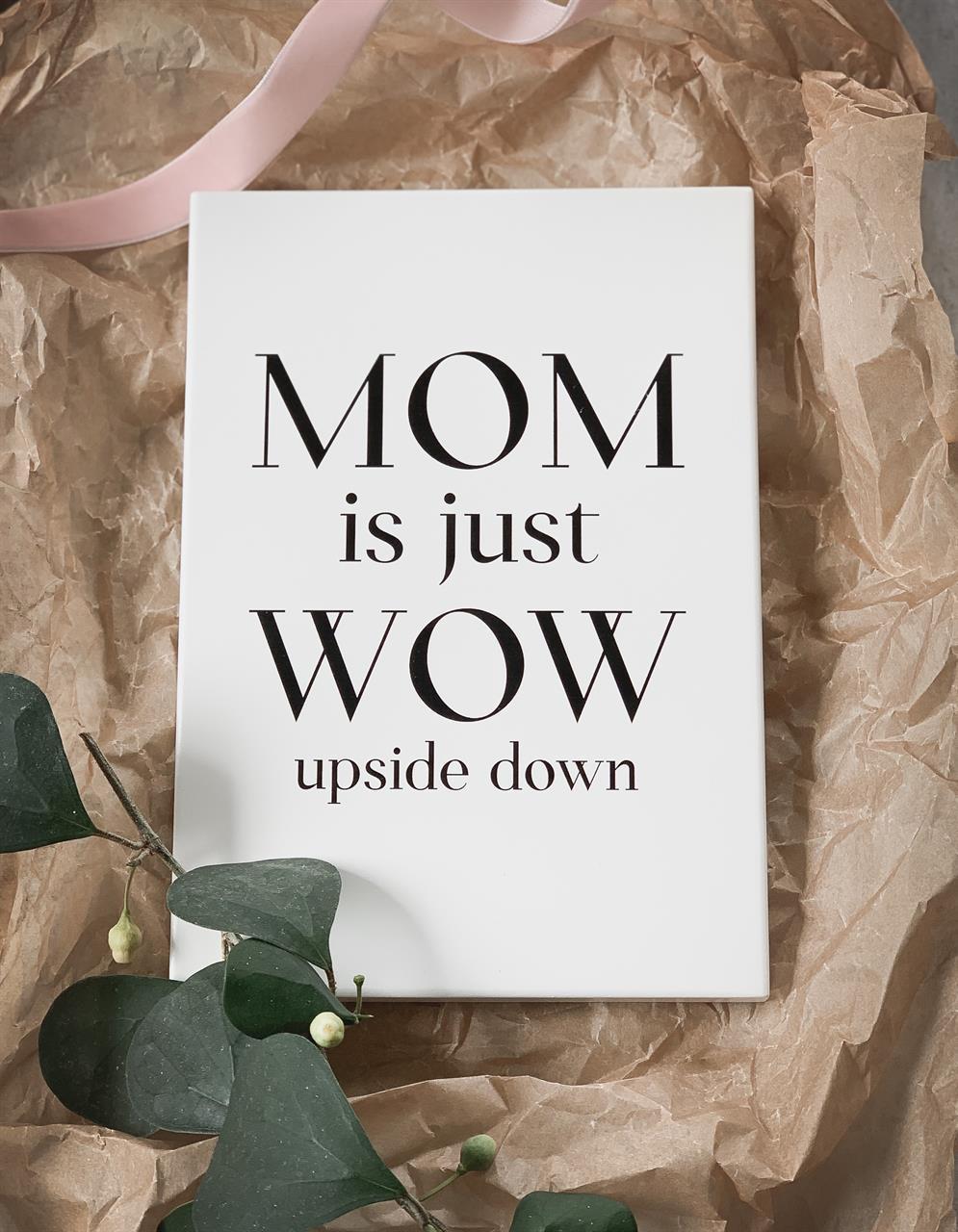 Trätavla A5, MOM is just WOW, vit/svart text