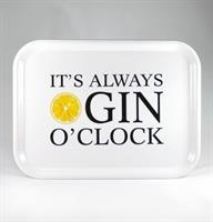 Bricka 27x20 cm, Gin o'clock, vit/svart-gul text
