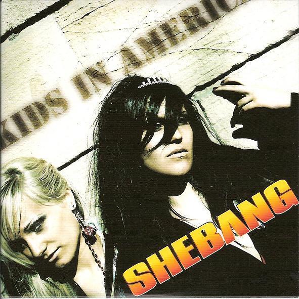 Shebang - Kids In America